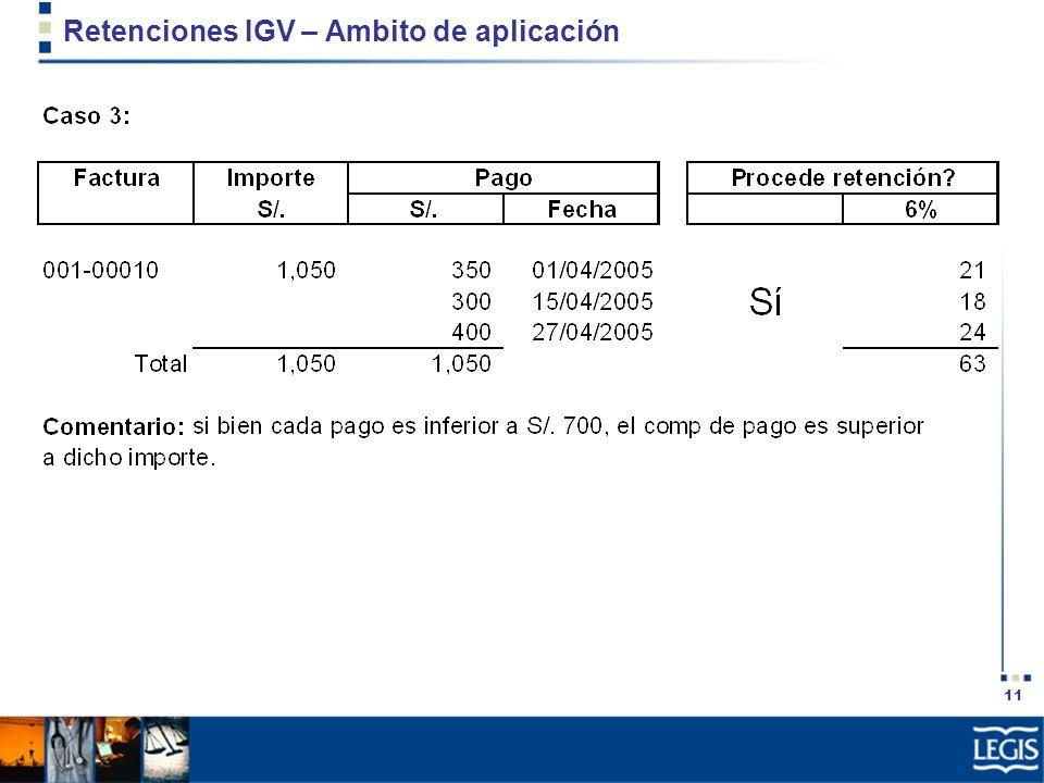 11 Retenciones IGV – Ambito de aplicación