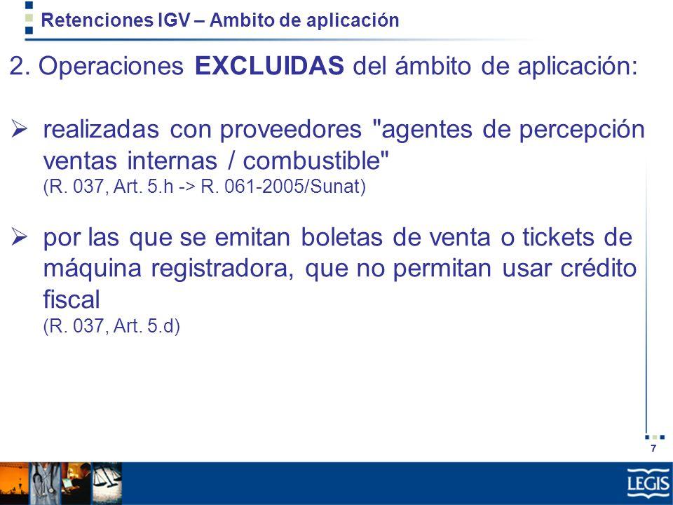 28 Retenciones IGV – Formalidades 1.