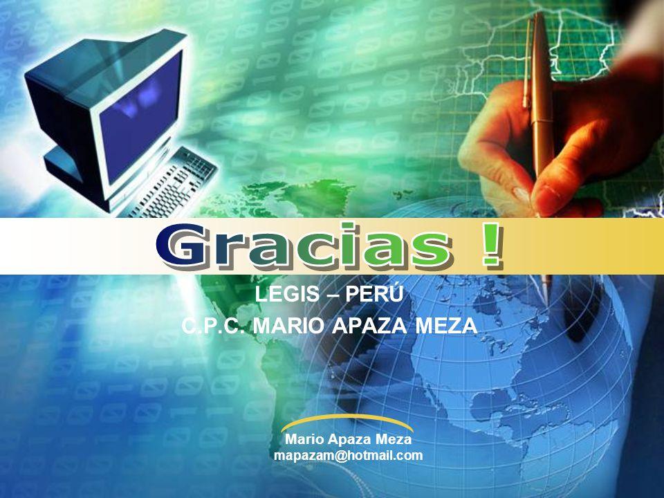 Mario Apaza Meza mapazam@hotmail.com LEGIS – PERÚ C.P.C. MARIO APAZA MEZA