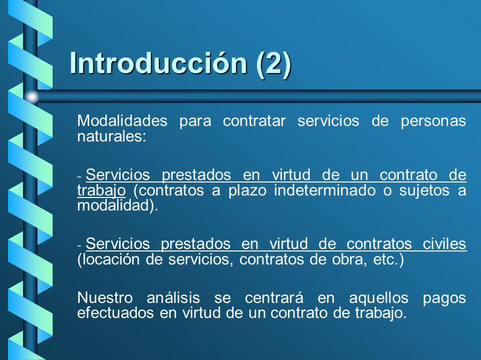 Introducción (3) Los ingresos que perciben los trabajadores, directa o indirectamente, se pueden agrupar en las siguientes categorías: - - Remuneración Computable.- Art.