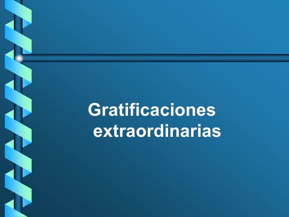 Gratificaciones extraordinarias