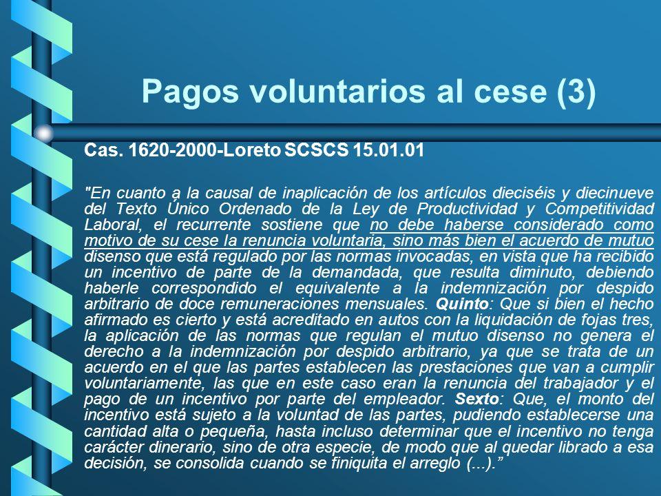 Pagos voluntarios al cese (3) Cas. 1620-2000-Loreto SCSCS 15.01.01