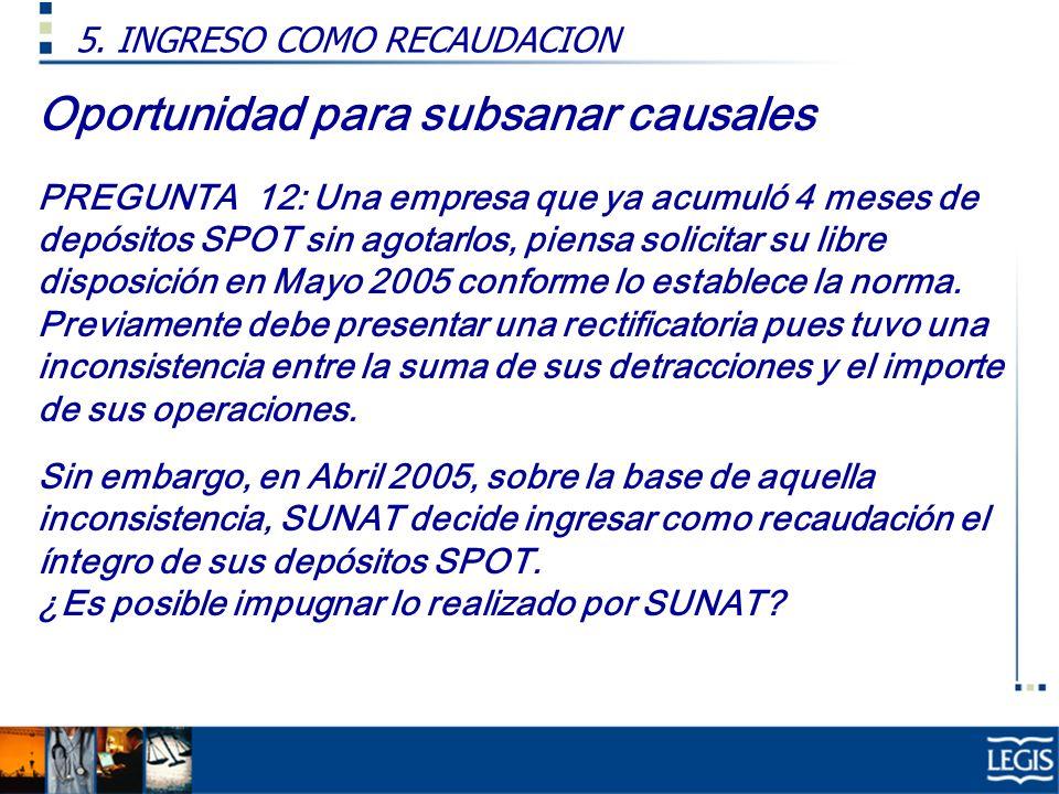 Oportunidad para subsanar causales Resp: La RTF 2550-2-2003 da la razón a SUNAT.