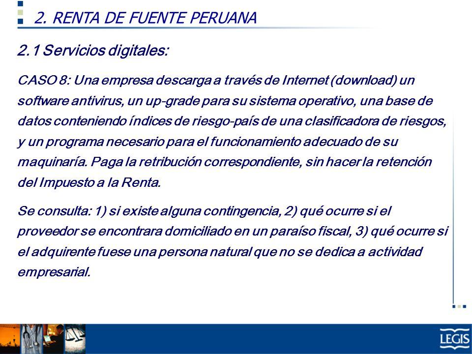 2.1 Servicios digitales: CASO 8: Una empresa descarga a través de Internet (download) un software antivirus, un up-grade para su sistema operativo, un