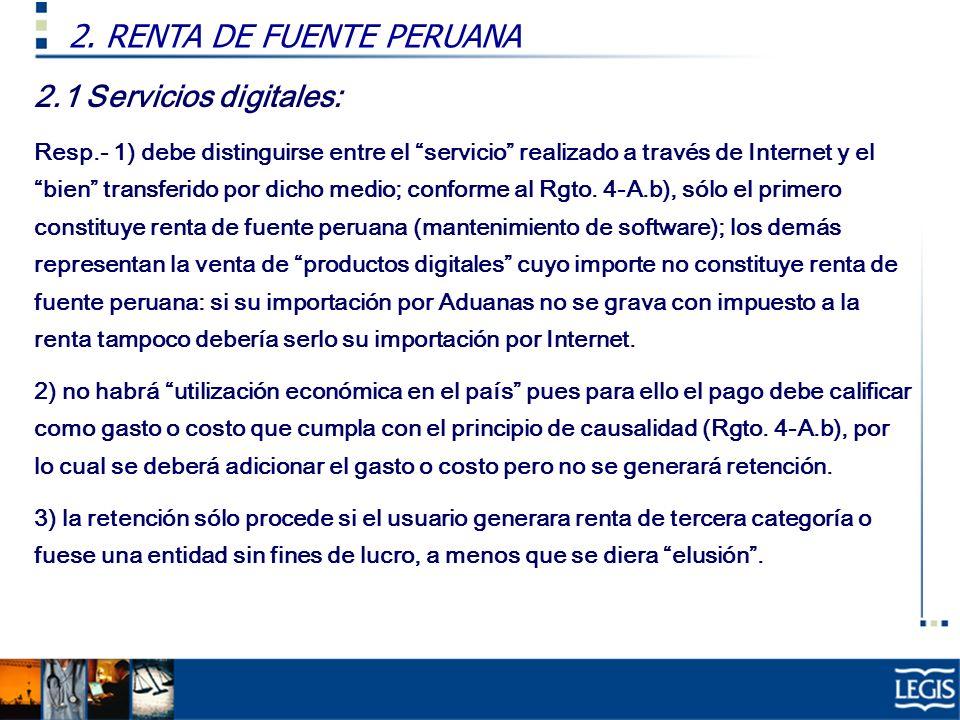 2.1 Servicios digitales: Resp.- 1) debe distinguirse entre el servicio realizado a través de Internet y el bien transferido por dicho medio; conforme