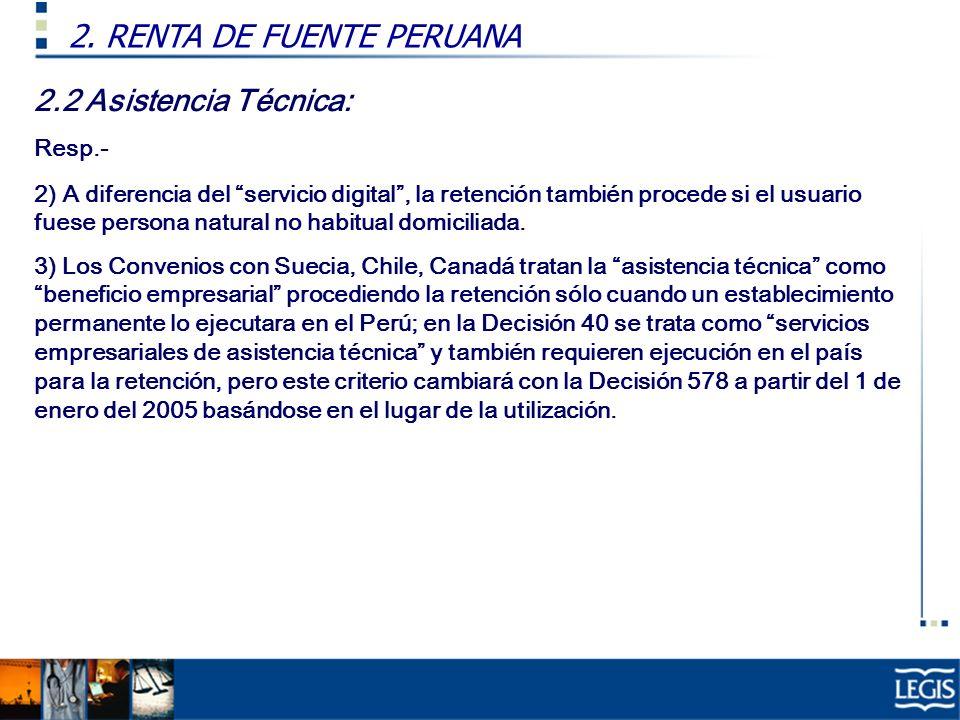 2.2 Asistencia Técnica: Resp.- 2) A diferencia del servicio digital, la retención también procede si el usuario fuese persona natural no habitual domi