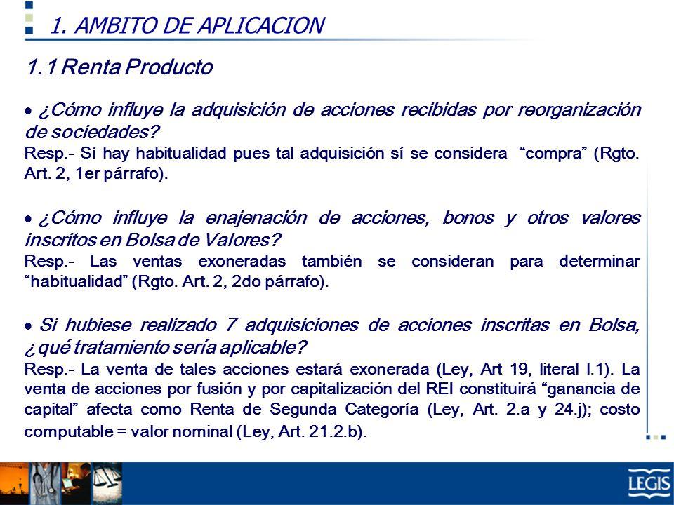 1.1 Renta Producto A fin de determinar si José presenta habitualidad: ¿Cómo influye la adquisición de acciones recibidas por reorganización de socieda