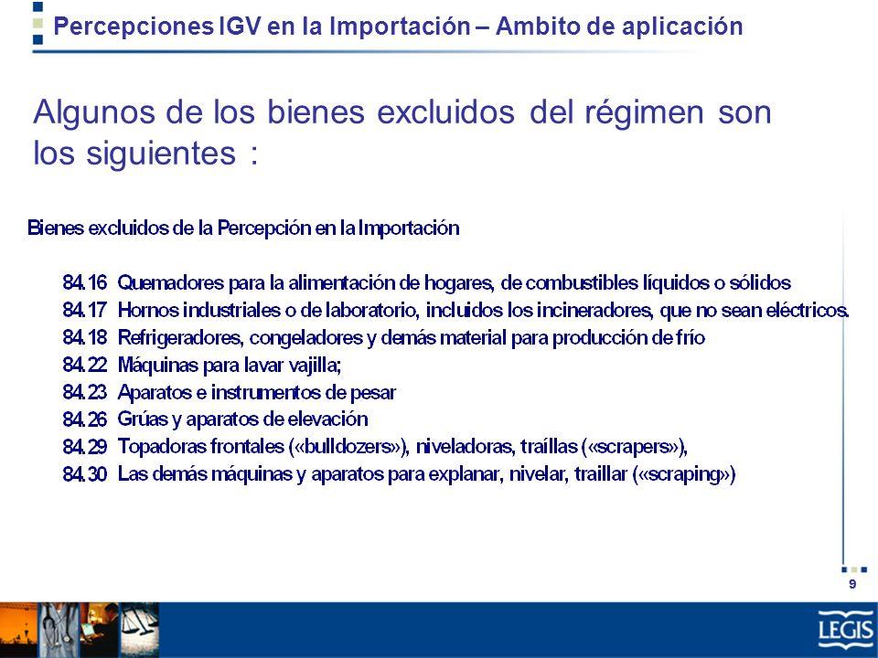 20 Percepciones IGV Ventas Internas– Ambito de aplicación 2.