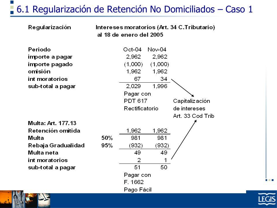 6.1 Regularización de Retención No Domiciliados – Caso 1