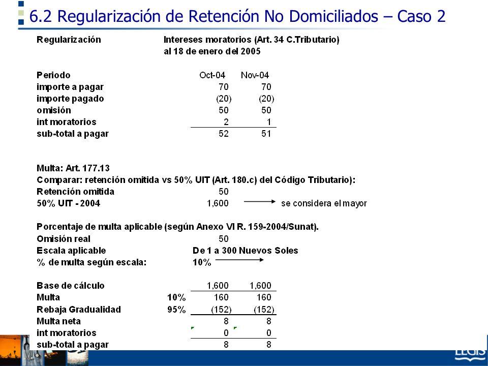 6.2 Regularización de Retención No Domiciliados – Caso 2
