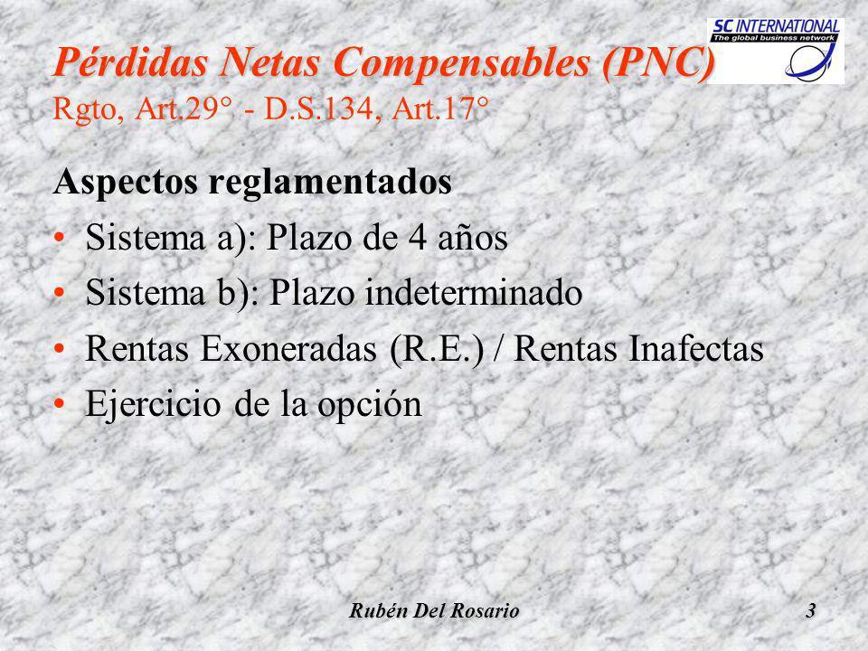 Rubén Del Rosario4 PNC - Sistema a) PNC - Sistema a) Rgto., Art.29°, inc.a) - D.S.134, Art.17° Pérdidas de ejercicios anteriores Vs.