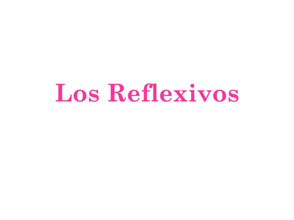 Reflexivos- p.
