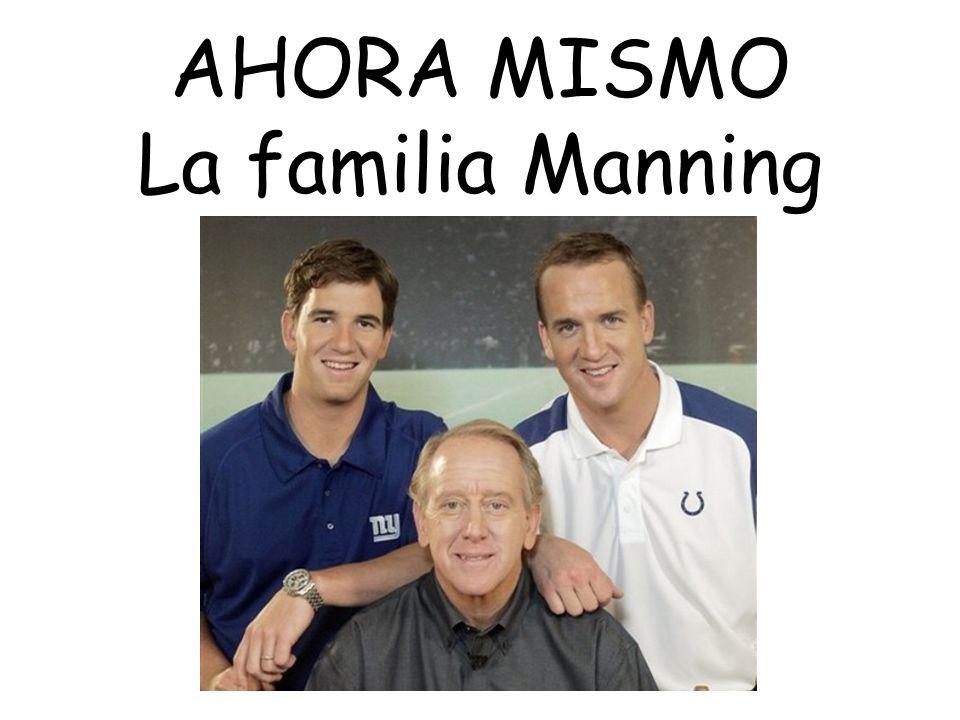 IZQUIERDA: ¿Cuántas personas hay en la familia Manning?