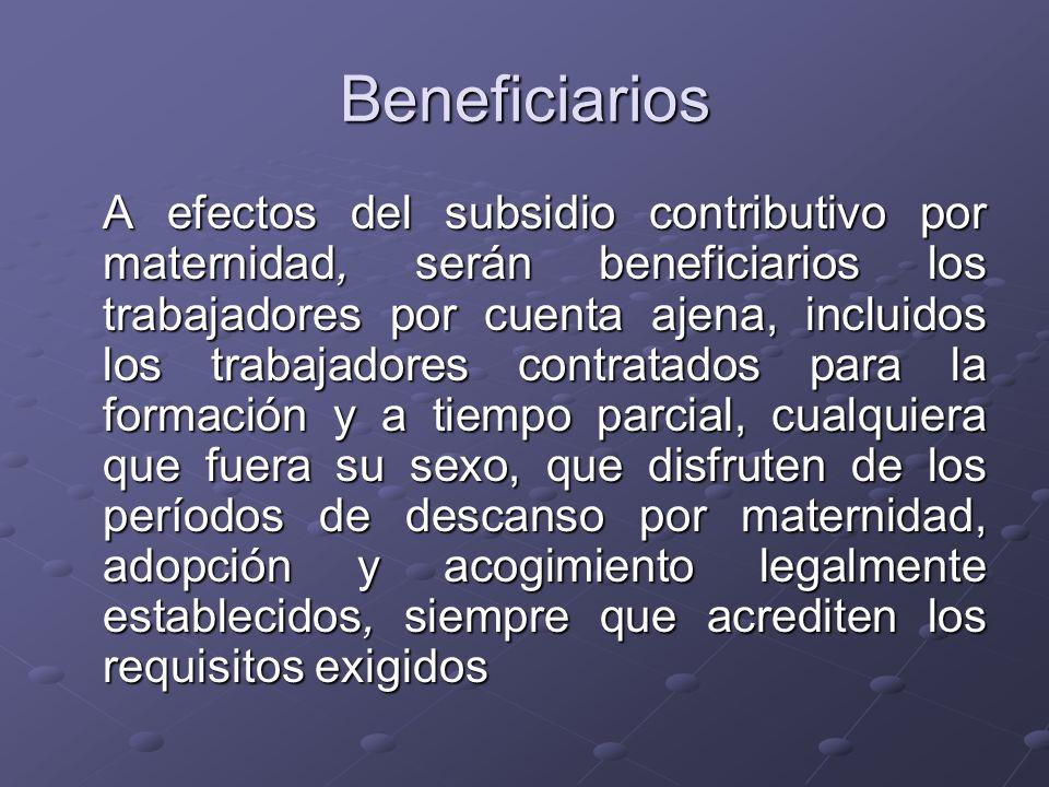 Requisitos Estar afiliados y en alta o en situación asimilada al alta.