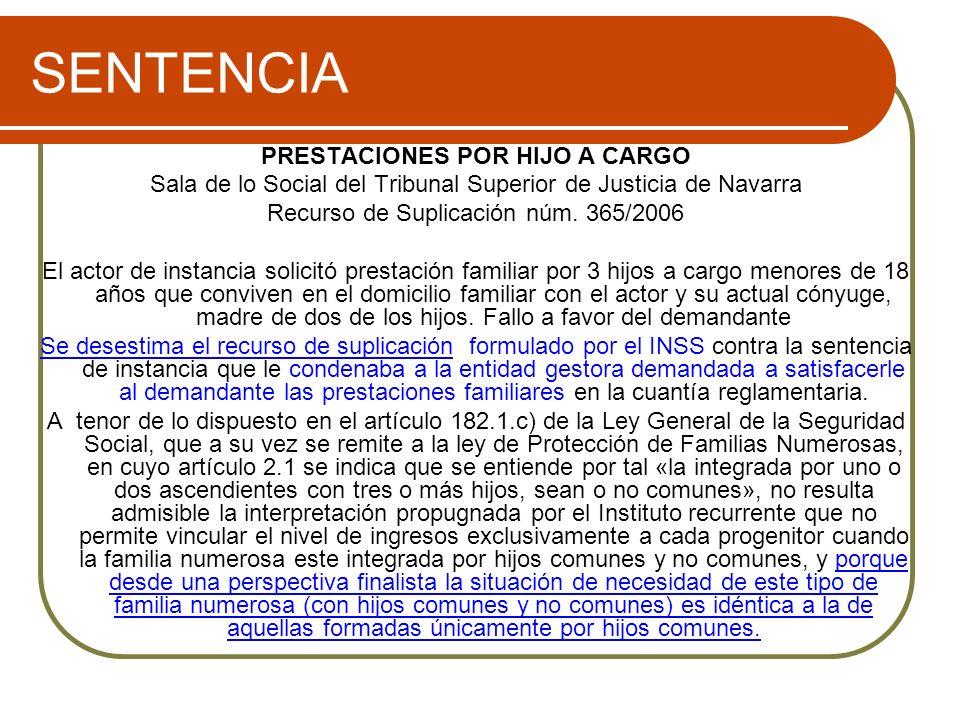 SENTENCIA PRESTACIONES POR HIJO A CARGO Sala de lo Social del Tribunal Superior de Justicia de Navarra Recurso de Suplicación núm.