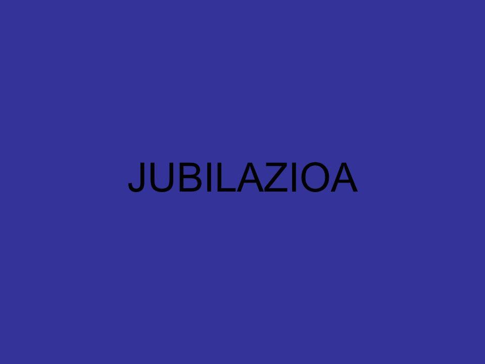 JUBILAZIOA