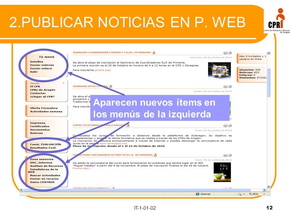 IT-1-01-0212 2.PUBLICAR NOTICIAS EN P. WEB Aparecen nuevos ítems en los menús de la izquierda
