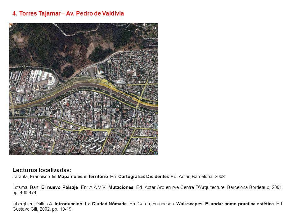 4. Torres Tajamar – Av. Pedro de Valdivia Lecturas localizadas: Jarauta, Francisco. El Mapa no es el territorio. En: Cartografías Disidentes Ed. Actar