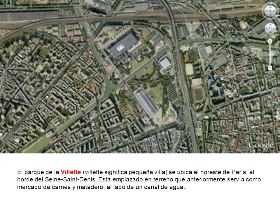 El parque de la Villette (villette significa pequeña villa) se ubica al noreste de París, al borde del Seine-Saint-Denis. Está emplazado en terreno qu