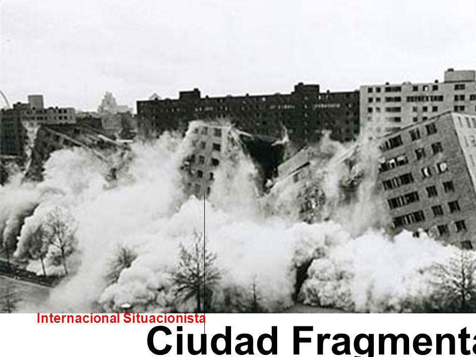 Ciudad Fragmentada Internacional Situacionista