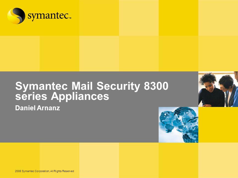 2 – 2005 Symantec Corporation, All Rights Reserved Agenda Problemática del Spam Protección de la mensajería Características del SMS 8300 Preguntas