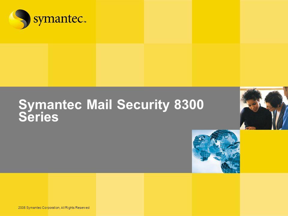 20 – 2005 Symantec Corporation, All Rights Reserved Administración basada en Web