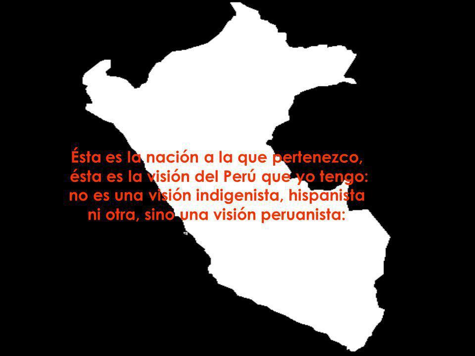 El Perú es una República libre y soberana, que hace sus propias leyes, acuña moneda propia, defiende sus fronteras, firma sus tratados internacionales