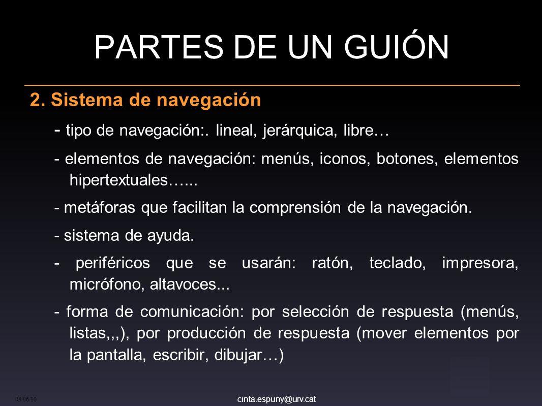 cinta.espuny@urv.cat 08/06/10 PARTES DE UN GUIÓN 2.