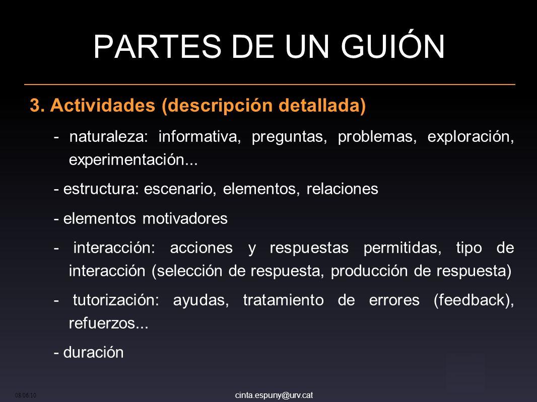 cinta.espuny@urv.cat 08/06/10 PARTES DE UN GUIÓN 3.