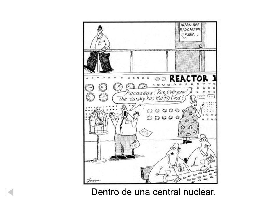 Dentro de una central nuclear.