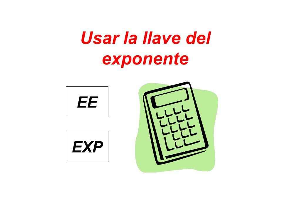 Usar la llave del exponente EXP EE