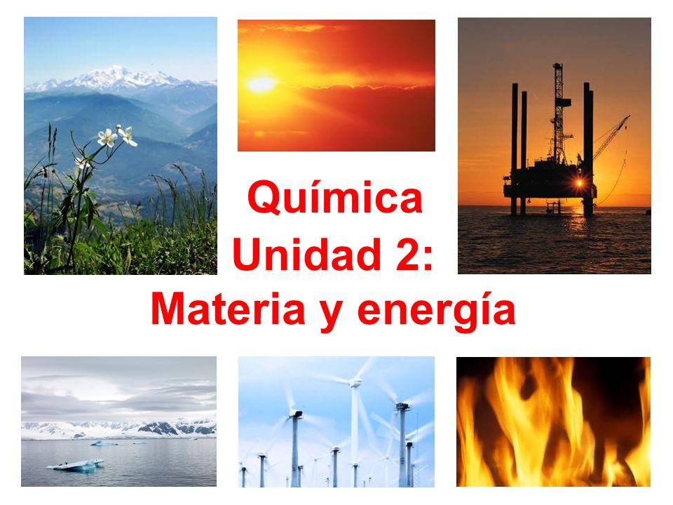 Unidad 2: Materia y energía Química