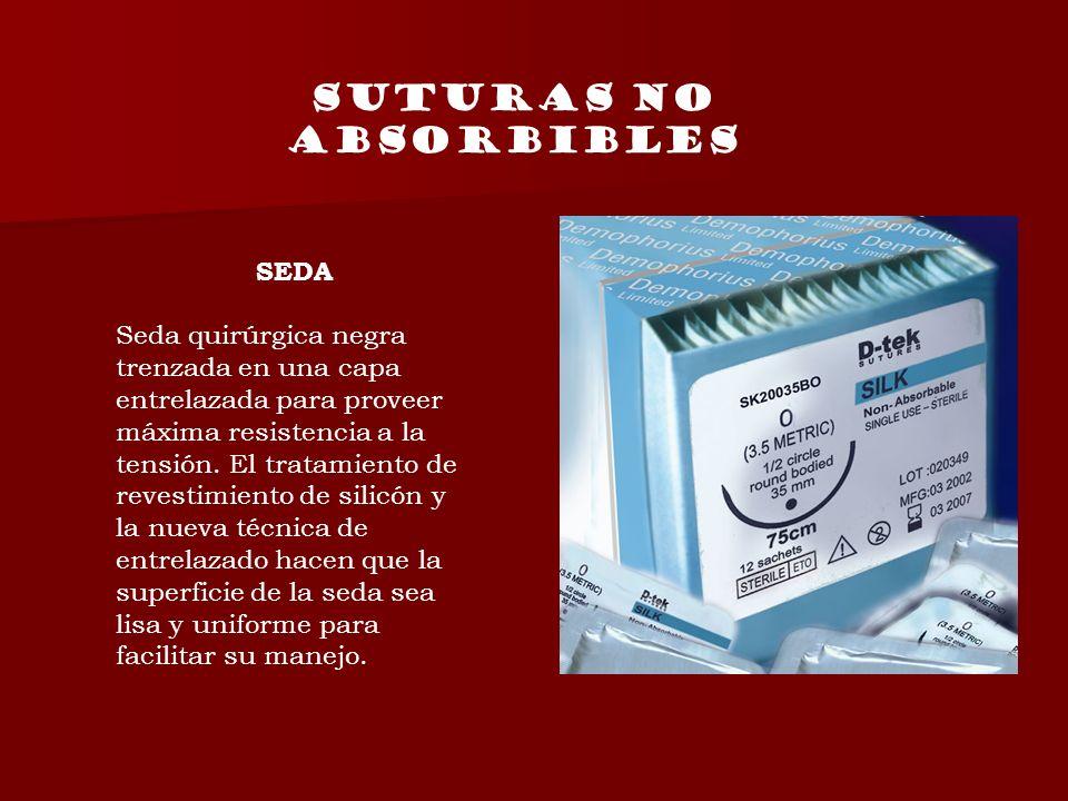 Suturas no absorbibles SEDA Seda quirúrgica negra trenzada en una capa entrelazada para proveer máxima resistencia a la tensión. El tratamiento de rev