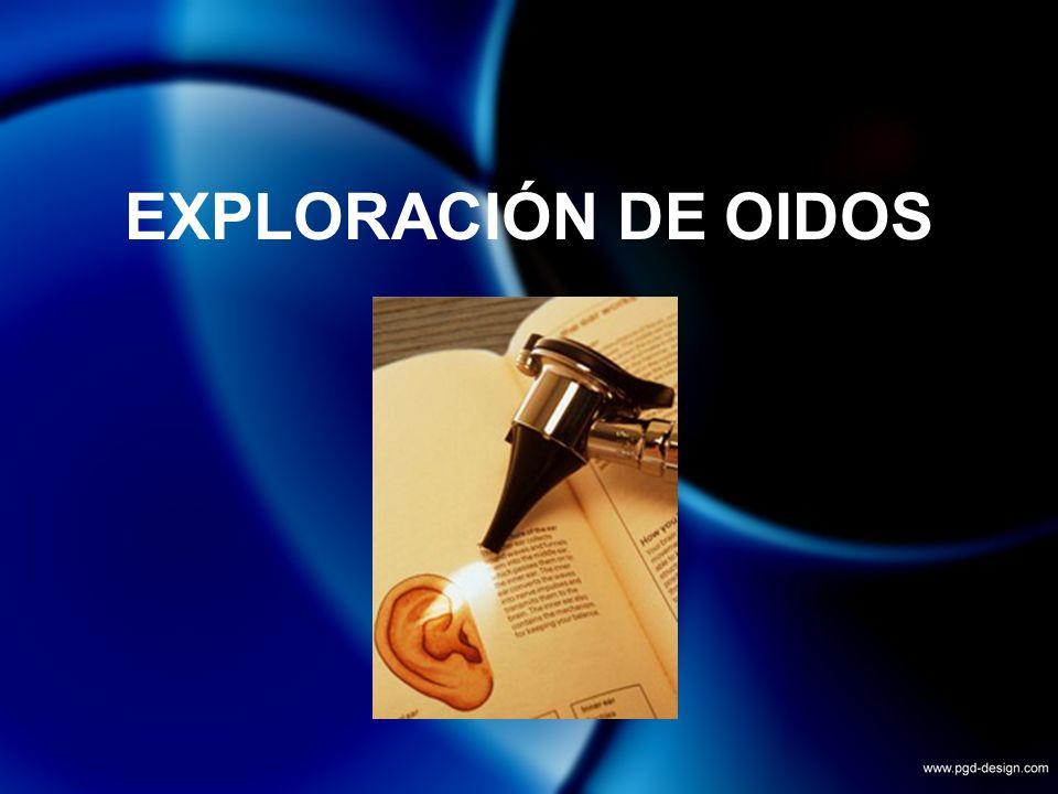EXPLORACIÓN DE OIDOS