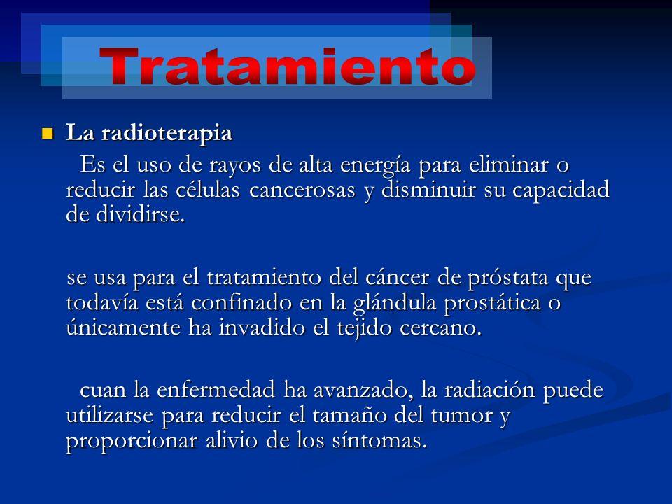 La radioterapia La radioterapia Es el uso de rayos de alta energía para eliminar o reducir las células cancerosas y disminuir su capacidad de dividirs