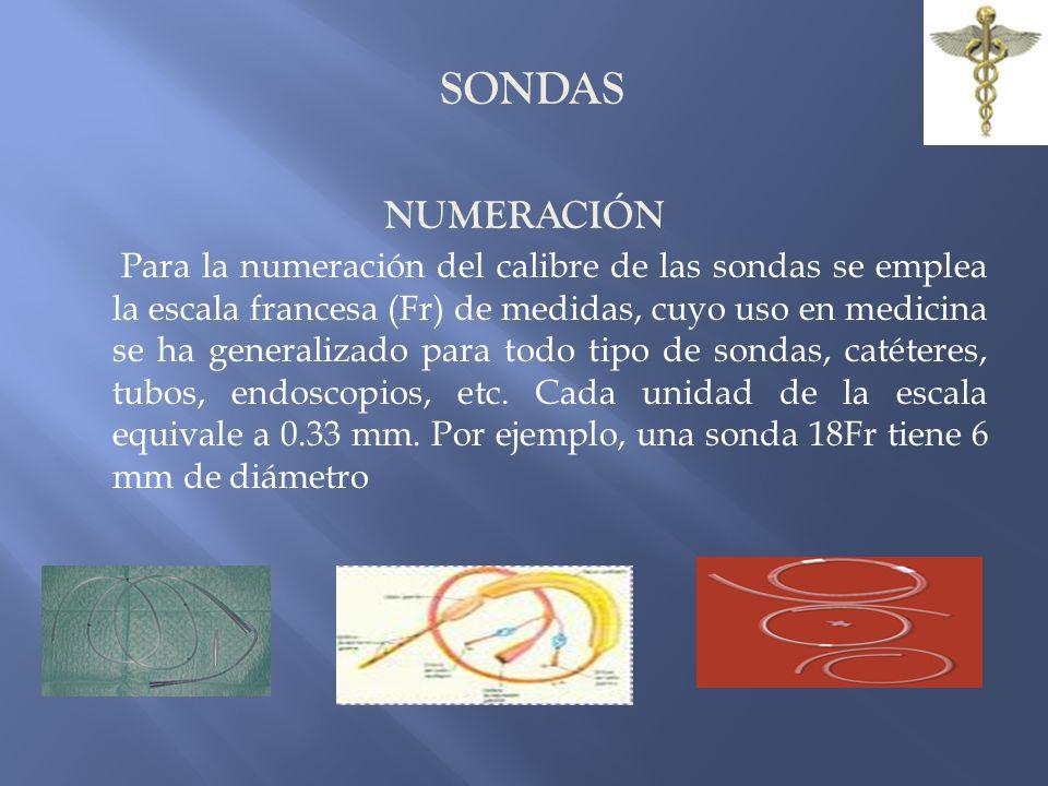 SONDAS SONDA DE SALEM Tiene una luz central para la aspiración y una ventana lateral para la entrada de aire, es radioopaca.
