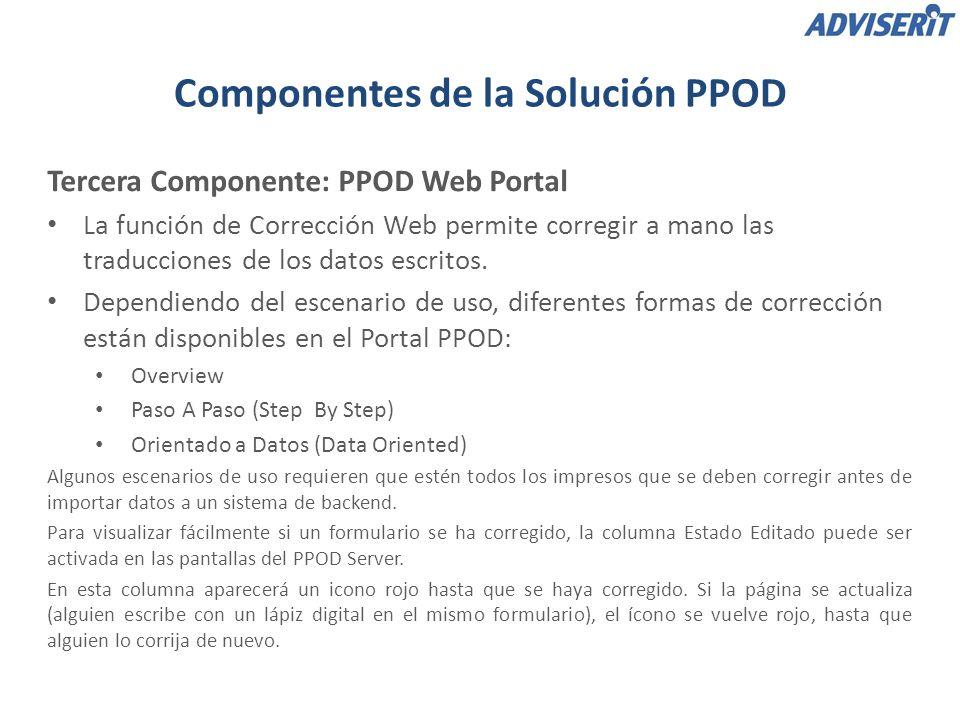 Tercera Componente: PPOD Web Portal – Overview Modo de corrección Overview La página web de corrección Overview mostrará todo el formulario, así como los resultados traducidos.
