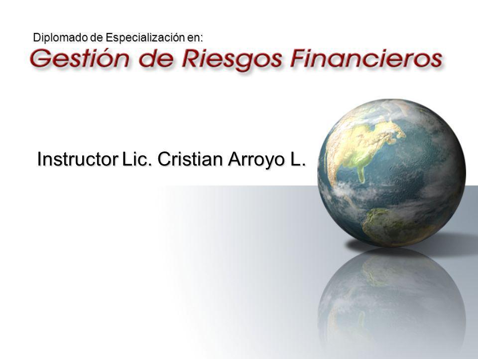 Diplomado de Especialización en: Instructor Lic. Cristian Arroyo L.