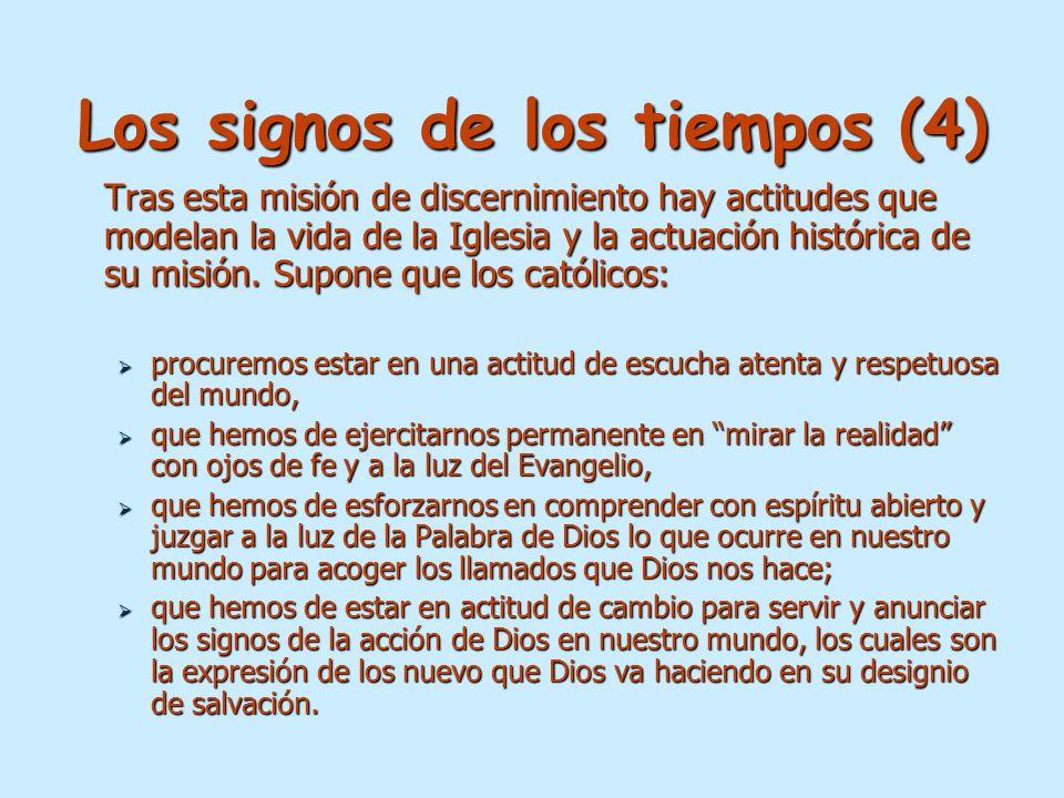 Los signos de los tiempos (4) Tras esta misión de discernimiento hay actitudes que modelan la vida de la Iglesia y la actuación histórica de su misión