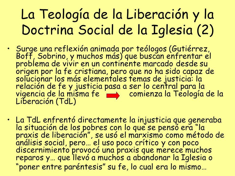 La Teología de la Liberación y la Doctrina Social de la Iglesia (2) Surge una reflexión animada por teólogos (Gutiérrez, Boff, Sobrino, y muchos más)