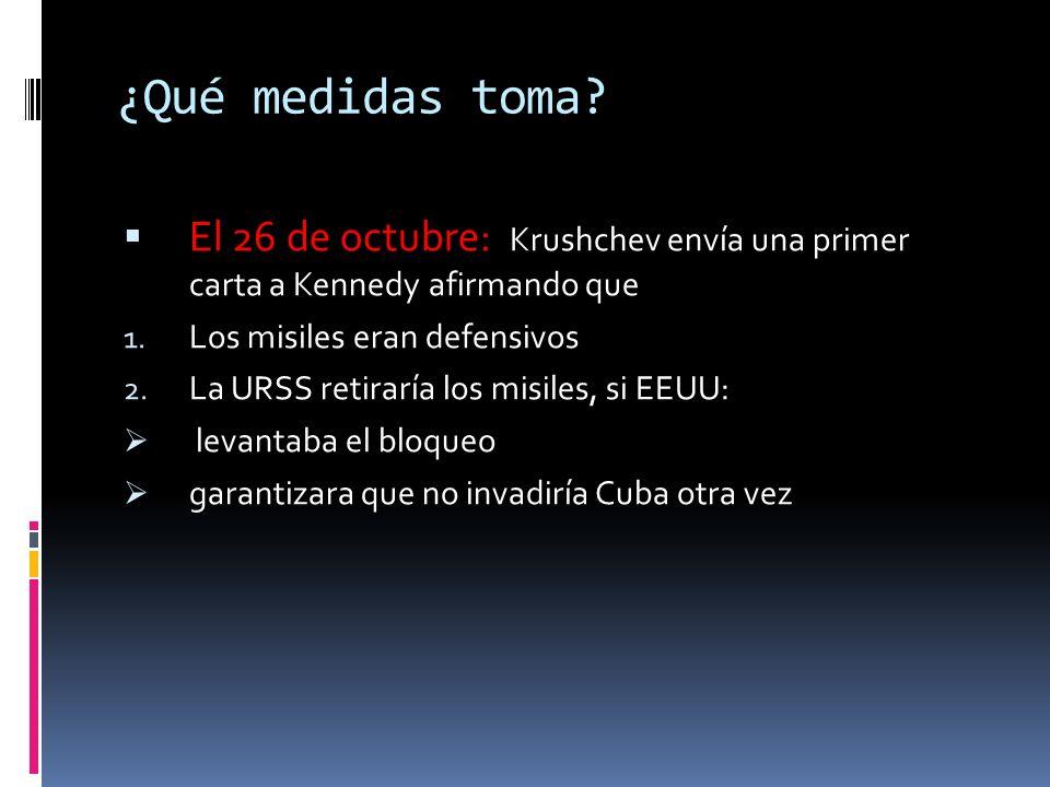 ¿Cuando comienza el bloqueo? El 24 de octubre 1. El bloqueo comienza. 2. Los barcos soviéticos se dirigen hacia Cuba y se acercan a 800 metros de la z