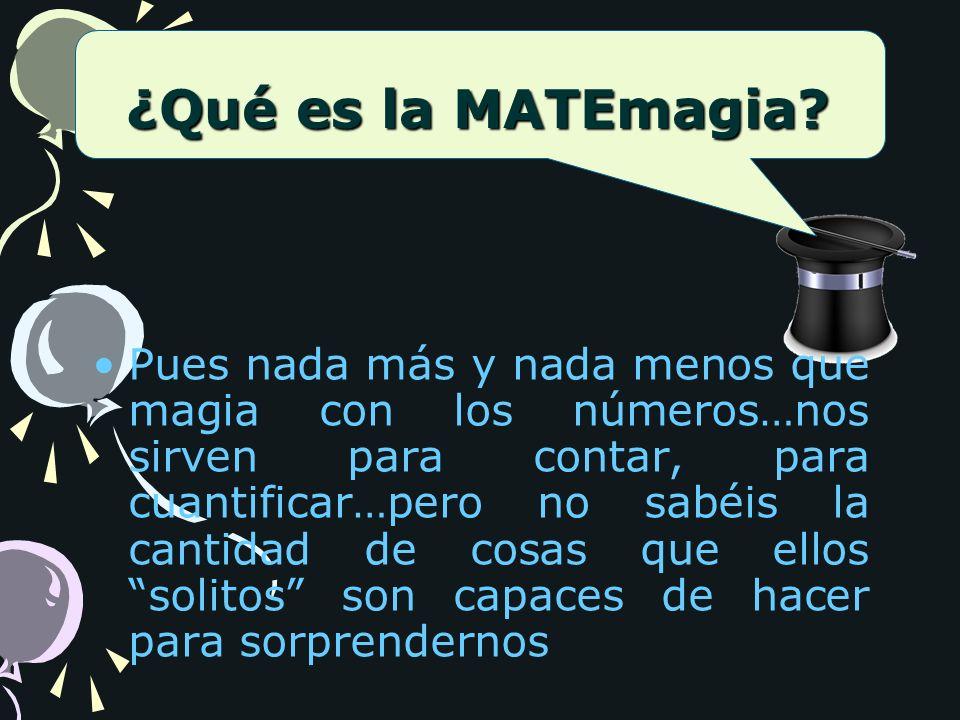 Queréis ser ayudantes de Matemago para ser luego Magos también? 2 20