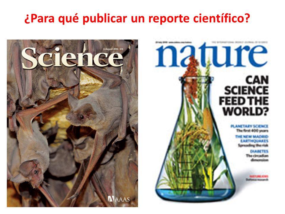 ¿Para qué publicar un reporte científico?
