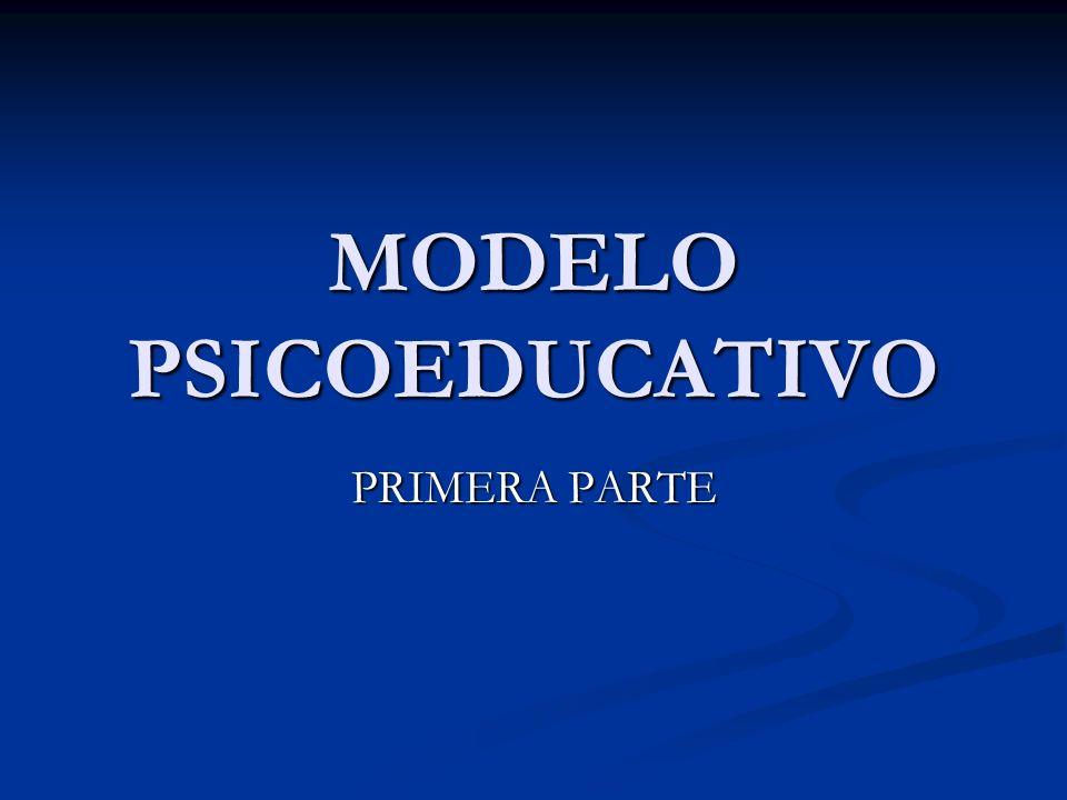MODELO PSICOEDUCATIVO PRIMERA PARTE