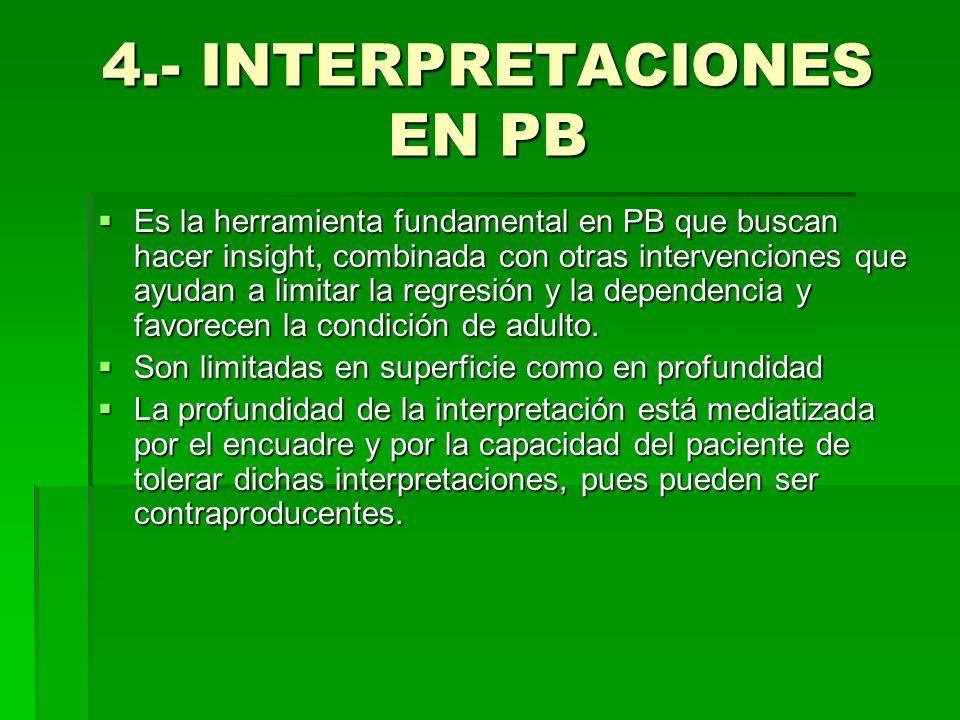 TIPO DE INTERPRETACIONES Transferenciales Transferenciales Extra-transferenciales Extra-transferenciales