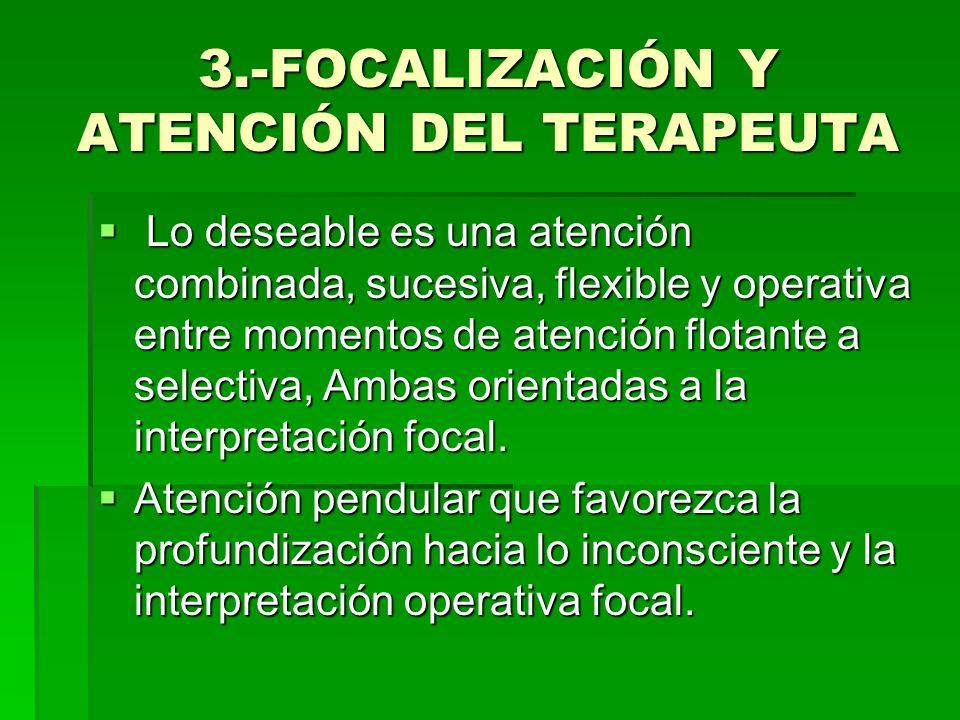 ATENCIÓN PENDULAR Material del paciente focalización basada en la atención selectiva del T pedido de asociaciones libres al P.