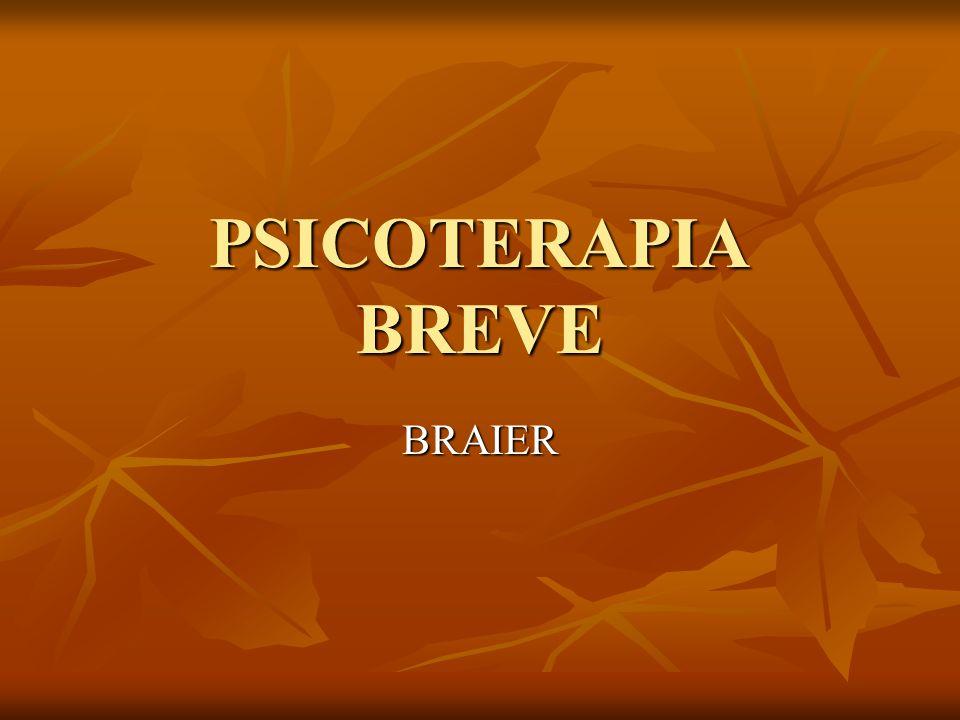 TRATAMIENTO BREVE Se desarrolla sobre la base de una sola estructura focal, máximo dos.