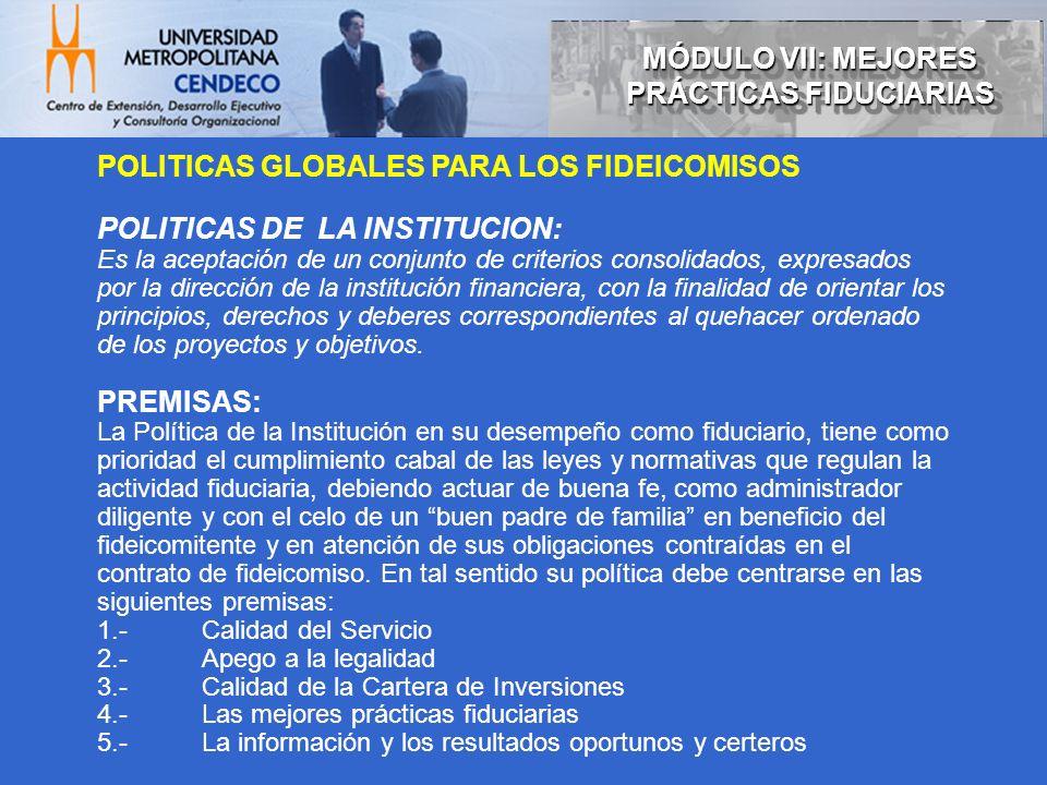 POLITICAS FIDUCIARIAS clasificación: 1- POLITICAS DE NEGOCIACION a.