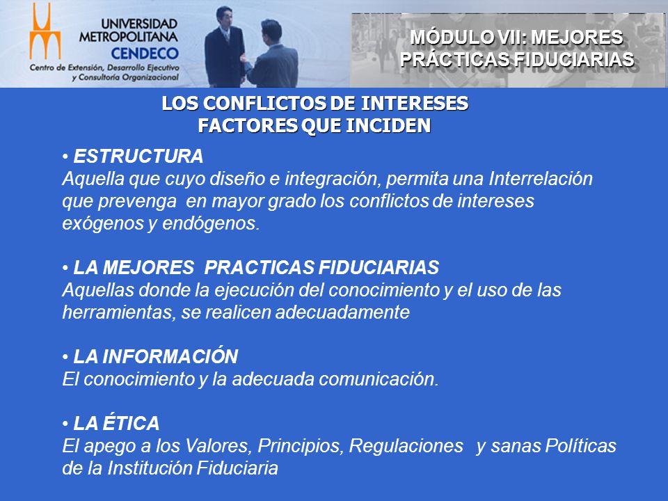 ESTRUCTURA Aquella que cuyo diseño e integración, permita una Interrelación que prevenga en mayor grado los conflictos de intereses exógenos y endógen
