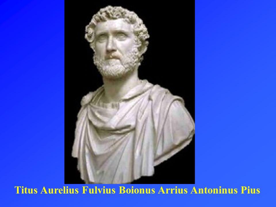 Titus Aurelius Fulvius Boionus Arrius Antoninus Pius